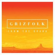 Grizfolk, From The Spark (CD) [EP]