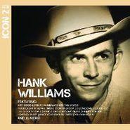 Hank Williams, Icon 2 (CD)