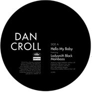 "Dan Croll, Hello My Baby [Record Store Day] (10"")"