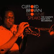 Clifford Brown, Brownie Speaks: The Complete Blue Note Albums (CD)