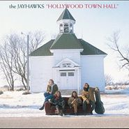 The Jayhawks, Hollywood Town Hall [180 Gram Vinyl] (LP)