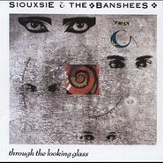Siouxsie & The Banshees, Through The Looking Glass (LP)