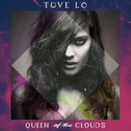 Tove Lo, Queen Of The Clouds (LP)