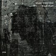 Vijay Iyer, Break Stuff (CD)