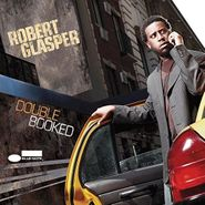 Robert Glasper, Double Booked (LP)