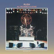 Rush, All The World's A Stage [200 Gram Vinyl] (LP)