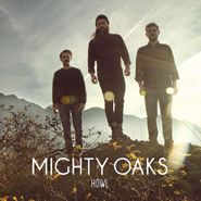Mighty Oaks, Howl (CD)