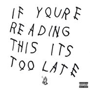 Drake, If You're Reading This It's Too Late [Clean Version] [Bonus Tracks] (CD)
