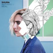 Shura, Nothing's Real (LP)