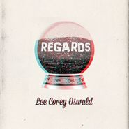 Lee Corey Oswald, Regards (CD)