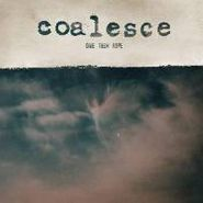 Coalesce, Give Them Rope (LP)