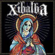 Xibalba, Xibalba (LP)