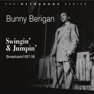 Bunny Berigan, Swingin' & Jumpin' (CD)
