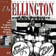 Duke Ellington & His Orchestra, At The Crystal Gardens, Salem Oregon, 1952 (CD)