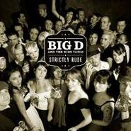 Big D And The Kids Table, Strictly Rude (CD)
