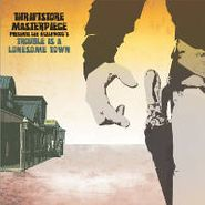 Thriftstore Masterpiece, Trouble Is A Lonesome Town (CD)