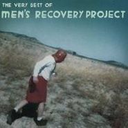 Men's Recovery Project, The Very Best Of Men's Recovery Project (LP)