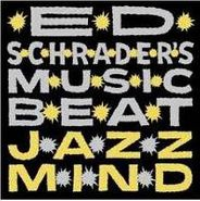 Ed Schrader's Music Beat, Jazz Mind (CD)