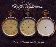 Rick Wakeman, Past Present & Future (CD)