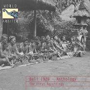 Various Artists, Bali 1928 - Anthology: The Fir (CD)