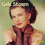 Gale Storm, Sings The Hits & More (CD)