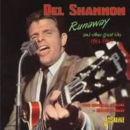 Del Shannon, Runaway & Other Great Hits 1961-62 (CD)