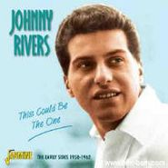 Johnny Rivers, This Could Be The One: The Early Sides 1958-1962 (CD)