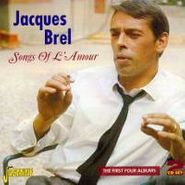 Jacques Brel, Song Of L'amour: First 4 Album (CD)