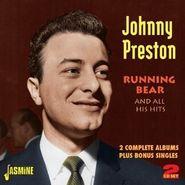 Johnny Preston, Running Bear & All His Hits (CD)