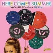 Various Artists, Here Comes Summer: 30 One Hit Wonders - UK Pop! (CD)
