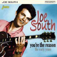 Joe South, You're The Reason: Early Years (CD)
