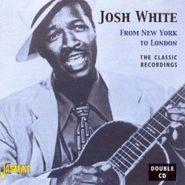 Josh White, From New York To London (CD)