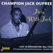 Champion Jack Dupree, Jivin' with Jack: Live in Manchester, May 1966