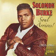 Solomon Burke, Soul Arrives! 1955-61 (CD)