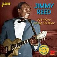 Jimmy Reed, Ain't That Loving You Baby: Singles As & Bs 1953-1961 (CD)