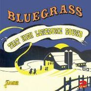 Various Artists, That High Lonesome Sound (CD)