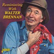 Walter Brennan, Reminiscing With Walter Brennan (CD)