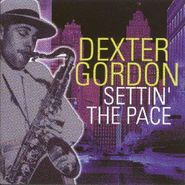 Dexter Gordon, Settin' the Pace [Box Set] (CD)