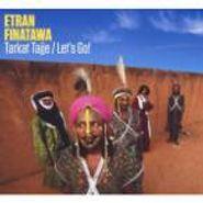 Etran Finatawa, Tarkat Tajje/Let's Go (CD)