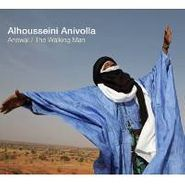 Alhousseini Mohamed Anivolla, Anewal/The Walking Man (CD)