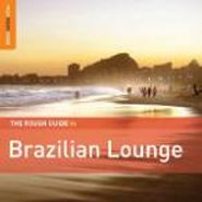 Various Artists, The Rough Guide To Brazilian Lounge (CD)