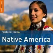 Various Artists, The Rough Guide To Native America (CD)