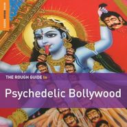 Various Artists, Rough Guide To Psychedelic Bollywood (LP)
