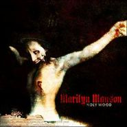 Marilyn Manson, Holy Wood (In the Shadow of the Valley of Death)