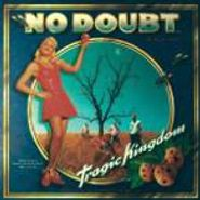 No Doubt, Tragic Kingdom (LP)
