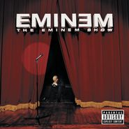 Eminem, The Eminem Show (LP)