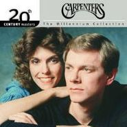 Carpenters, 20th Century Masters - The Millennium Collection: The Best of the Carpenters