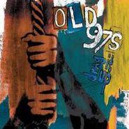Old 97's, Drag It Up (LP)