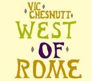 Vic Chesnutt, West Of Rome (CD)