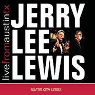 Jerry Lee Lewis, Live From Austin Texas (CD)